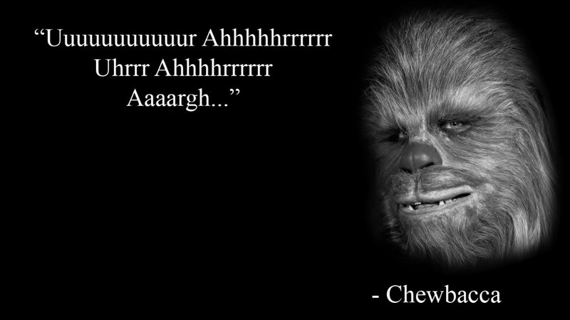 Chewbacca quote