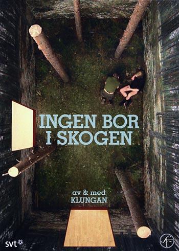 ingen-bor-i-skogen-affisch