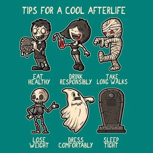 Tips for a cool afterlife